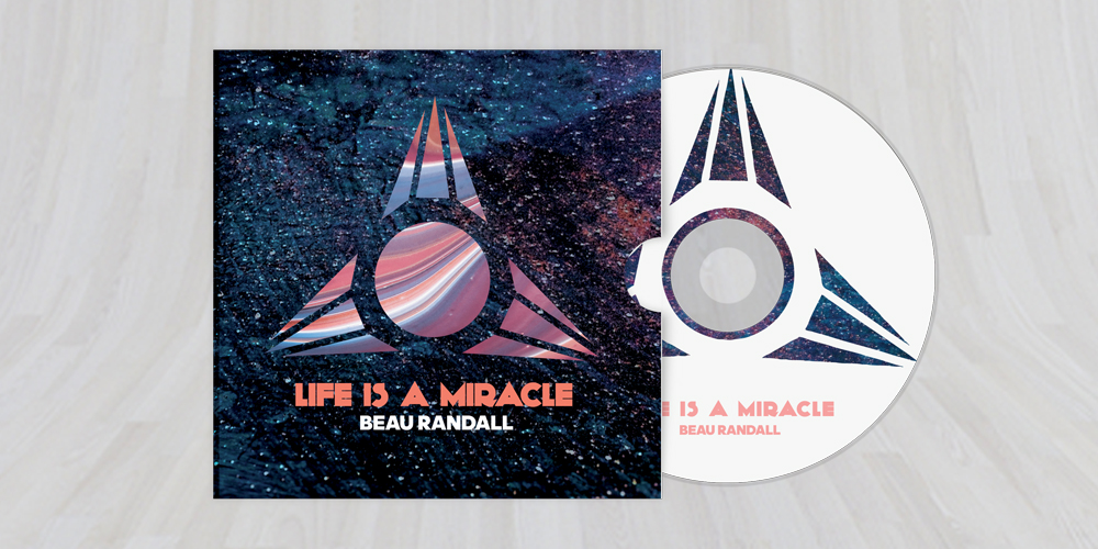 Beau Randall Album - Life is a miracle 2